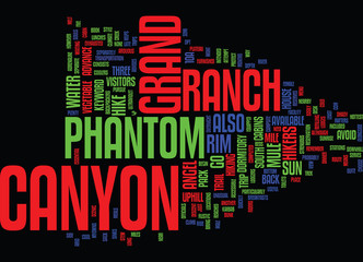 GRAND CANYON PHANTOM RANCH Text Background Word Cloud Concept