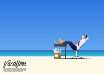 Side view of businessman relaxing with feet up on office desk on white sand beach while on his vacation. Blue gradient sky background  with copy space for your text.  Vector Illustration.