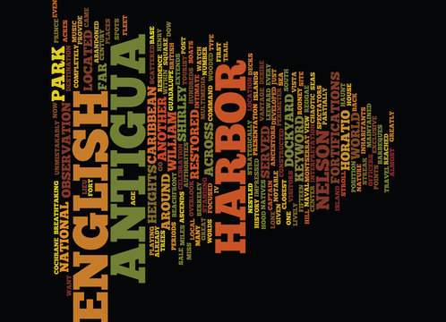 ENGLIISH HARBOR IN ANTIGUA Text Background Word Cloud Concept