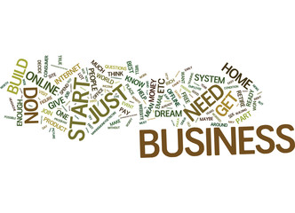 BEST REASONS WHY YOU SHOULD START YOUR OWN HOME BUSINESS Text Background Word Cloud Concept
