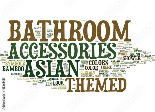 ASIAN THEMED BATHROOM ACCESSORIES Text Background Word Cloud Concept