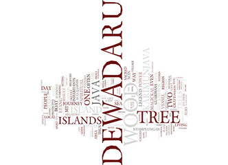 THE LEGEND OF THE DEWADARU TREE Text Background Word Cloud Concept