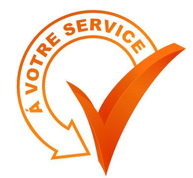 à votre service sur symbole validé orange