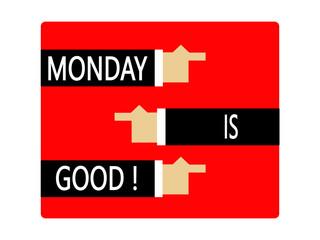 Monday is good !