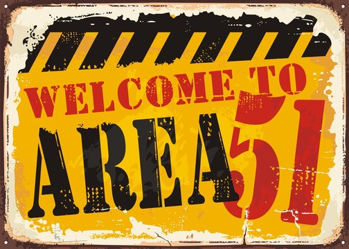 Welcome to area 51 retro road sign concept.