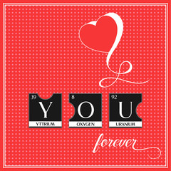Love you word poster made of periodic table elements illustration. Perfect design from puzzles for valentine day card, postcard or greeting card.