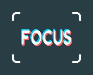 Modern digital camera focusing screen. Focus text