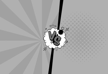 Vector black and white illustration of versus letters with speech bubble, bomb explosive in comic pop art style