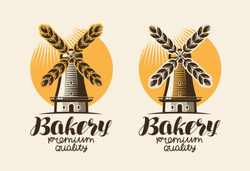 Bakery, bakehouse logo or label. Mill, windmill, ear wheat, bread symbol. Lettering, vintage vector illustration