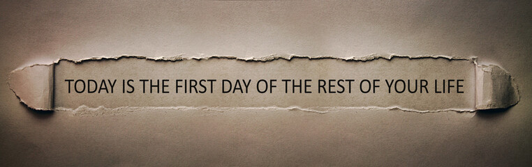 Today is the first day of the rest of your life Fotomurales