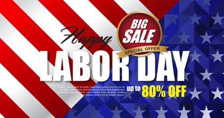 Labor day sale promotion advertising banner template.American labor day wallpaper.voucher discount.Vector illustration .
