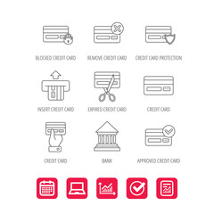 Bank credit card icons. Banking, blocked and expired debit card linear signs. Money transactions and shopping icons. Report document, Graph chart and Calendar signs. Laptop and Check web icons. Vector