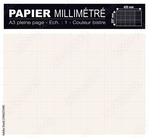 Papier Millimétré Format A3 420x297mm Bistre Fichier