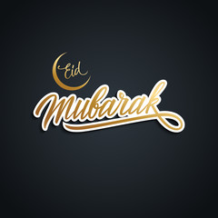 Eid Mubarak greeting card with golden colored handwritten text design. Hand drawn lettering of muslim holy month greetings. Vector illustration.