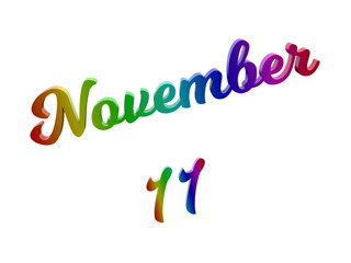 November 11 Date Of Month Calendar, Calligraphic 3D Rendered Text Illustration Colored With RGB Rainbow Gradient, Isolated On White Background