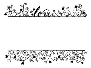 Love word calligraphy with flora line art by hand drawn decoration frame border design in black on white color background
