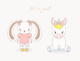 Hand drawn vector illustration of cute animal baby girls: smiling rabbit and unicorn with ribbons, text It s a girl.
