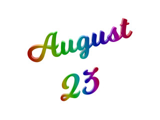 August 23 Date Of Month Calendar, Calligraphic 3D Rendered Text Illustration Colored With RGB Rainbow Gradient, Isolated On White Background