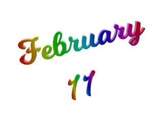February 11 Date Of Month Calendar, Calligraphic 3D Rendered Text Illustration Colored With RGB Rainbow Gradient, Isolated On White Background