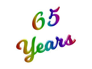 65 Years Anniversary, Holiday Calligraphic 3D Rendered Text Illustration Colored With RGB Rainbow Gradient, Isolated On White Background