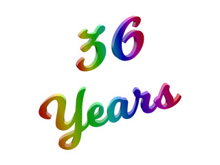 36 Years Anniversary, Holiday Calligraphic 3D Rendered Text Illustration Colored With RGB Rainbow Gradient, Isolated On White Background