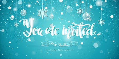 You are invited Text Design.Happy holidays illustration. You are invited to christmas party banner with snowflakes and christmas decorations  on blue sparkling background. Vector illustration.