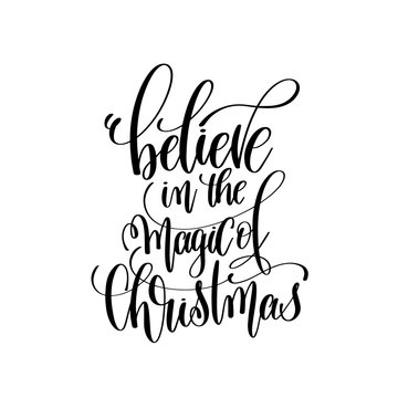 believe in the magic of christmas hand lettering inscription to