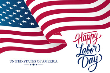 Happy Labor Day celebration card with waving United States national flag and hand lettering text design. Vector illustration.