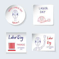 Labor Day theme. Set of stickers, banners of different shapes round, square, rectangle. Reminding inscriptions, a ortrait of a worker, an American hat, a helmet and a screwdriver. Vector illustration
