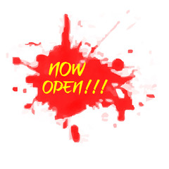 Sign : Now Open at Red Water Color Splash