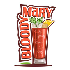 Vector illustration of alcohol Cocktail Bloody Mary: garnish of celery brunch and lemon slice on glass highball of vegetable cocktail, logo with red title - bloody mary, cubes of ice in tomato drink.