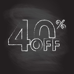40% off. Sale and discount price sign or icon isolated on blackboard texture with chalk rubbed background. Sales design template. Shopping and low price symbol. Vector illustration.