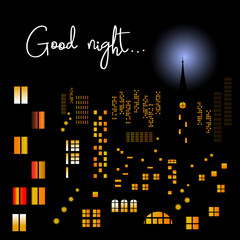Good night. Silhouette of night city landscape on black background with moon and glowing windows