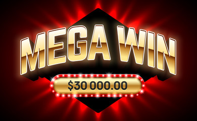Mega Win banner for lottery or casino games such as poker, roulette, slot machines or card games