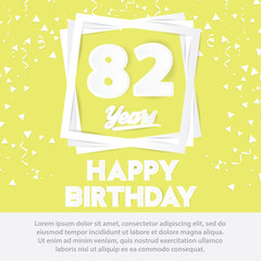 82 nd birthday celebration greeting card paper art style design, birthday invitation poster background with confetti. eighty two anniversary celebrations yellow color