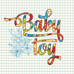 Baby Toy. Patterned text.