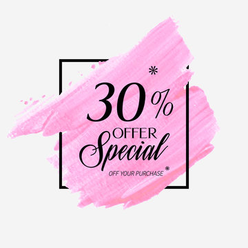 Sale special offer 30% off sign over watercolor art brush stroke paint abstract background vector illustration. Perfect acrylic design for a shop and sale banners.
