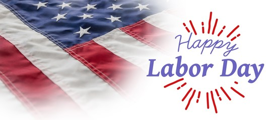 Composite image of digital composite image of happy labor day an