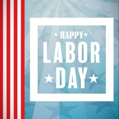 Composite image of composite image of happy labor day poster