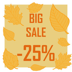 A discount of twenty five percent surrounded by autumn leaves on a brown background. Autumn sale, sell, cheap