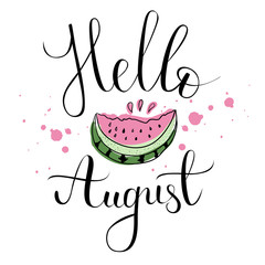 """Vector lifestyle lettering """"Hello August"""". Fun brush ink typography for photo overlays, t-shirt print, flyer, poster design, logo, banner. Vector illustration EPS 10"""