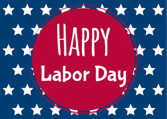 Happy Labor Day. United States labor day greeting card. Vector illustration