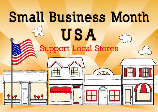 Small Business Month, USA, Support Local Business, neighborhood community stores, shops and entrepreneurs. Illustration of downtown main street with gold ray background, American Flag.