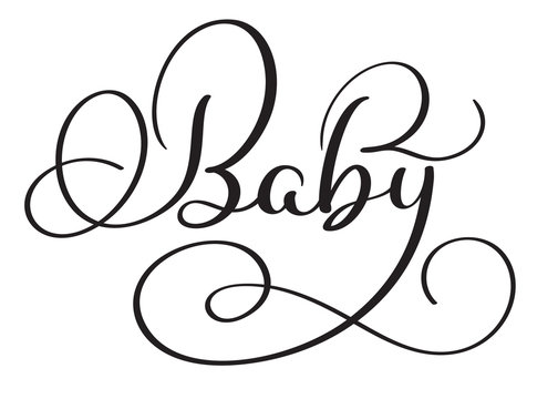 Baby word on white background. Hand drawn Calligraphy lettering Vector illustration EPS10