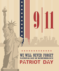 Patriot day vector poster. September 11. 9 / 11