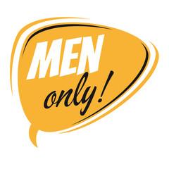 men only retro speech bubble