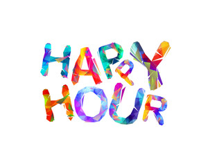 Happy hour. Vector triangular letters