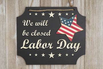 We will be closed Labor Day message Wall mural