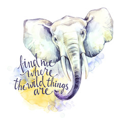 Watercolor elephant with handwritten inspiration phrase. African animal. Wildlife art illustration. Can be printed on T-shirts, bags, posters, invitations, cards, phone cases.