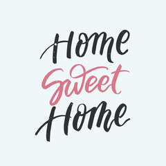 Home sweet home card. Modern brush calligraphy.